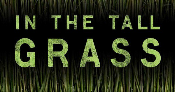 Netflix Garap Film Adaptasi Novel Stephen King, In the Tall Grass