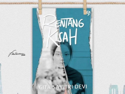 Novel Rentang Kisah (Foto: dok. falconpictures)