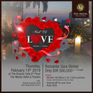 Makan Malam Romantis pada Hari Valentine di The Media Hotel & Towers