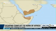 Escaping Conflict to Horn of Africa