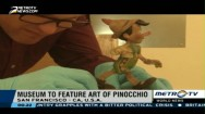 Museum to Feature Art of Pinocchio
