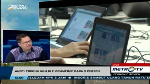 Economic Review: <i>Produk UKM Indonesia di e-Commerce di Bawah 5 Persen</i>