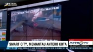 Smart City, Memantau Antero Kota (3)