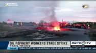 French Oil Refinery Workers Stage Strike