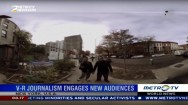 Virtual Reality Journalism Engages New Audiences