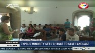 Cyprus Minority Sees Chance to Save Language