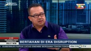 Bertahan di Era Disruption (1)