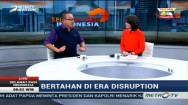 Bertahan di Era Disruption (2)