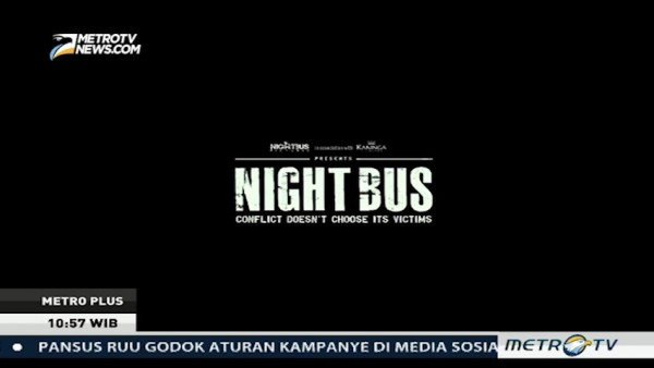 Night Bus, Film Action Indonesia dari Kisah Nyata