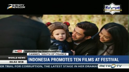 Indonesia Promotes Ten Films at The Cannes Film Festival