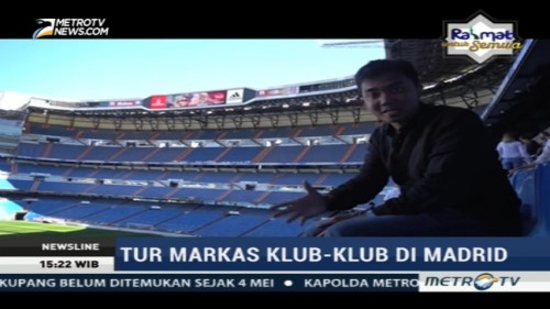 Tur ke Markas Real Madrid dan Atletico Madrid