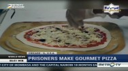 Prisoners Make Gourmet Pizza