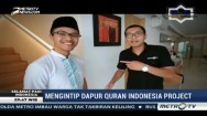 Mengintip Dapur Quran Indonesia Project