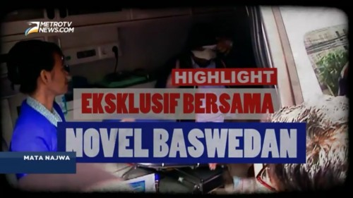 Highlight Mata Najwa: Eksklusif Bersama Novel Baswedan