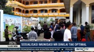 Sosialisasi Imunisasi MR Dinilai Belum Optimal
