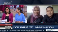 Eagle Awards 2017: Indonesia Cerdas (2)