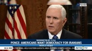 Pence: Americans Want Democracy for Iranians