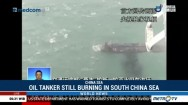 Oil Tanker Still Burning in South China Sea