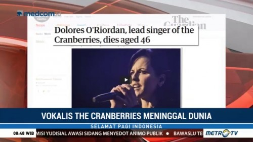 Vokalis The Cranberries Dolores O'Riordan Meninggal Dunia
