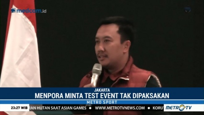 Menpora Minta Test Event Asian Games Tak Dipaksakan