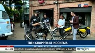 Tren Chopper di Indonesia (1)