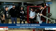 Tren Chopper di Indonesia (2)