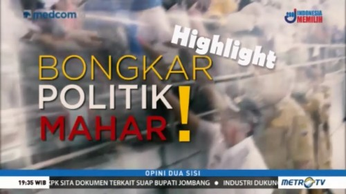 Highlight Opsi: Bongkar Politik Mahar