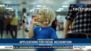 Applications for Facial Recognition Increase as Technology Matures