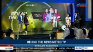 Behind The News Metro TV: Cerdas Melihat Berita Akurat (1)