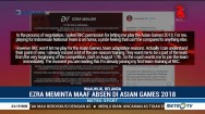 Ezra Walian Absen di Asian Games 2018