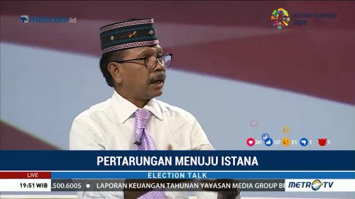 Election Talk - Pertarungan Menuju Istana (2)